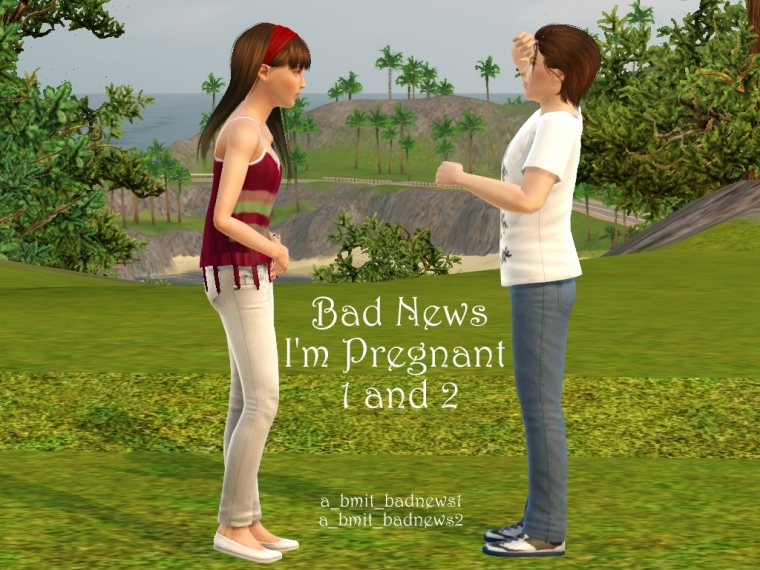 Bad News I'm Pregnant 1and2